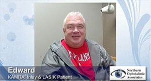 Kamra Inlay Patient Testimonial at Northern Ophthalmic Associates
